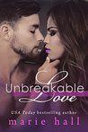 Unbreakable Love: A Collection of Contemporary Romances