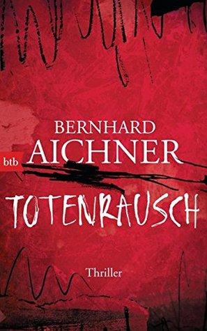 Totenrausch (Brünhilde Blum, #3)