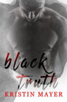 Black Truth (A Twisted Fate Series, #2)