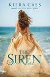 The Siren by Kiera Cass