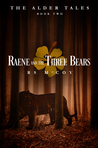 Raene and the Three Bears
