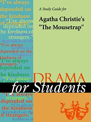 """A Study Guide for Agatha Christie's """"The Mousetrap"""""""