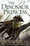 The Dinosaur Princess (The Dinosaur Lords, #3)