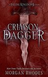 Crimson Dagger by Morgan Rhodes
