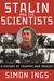 Stalin and the Scientists: A History of Triumph and Tragedy 1905-1953
