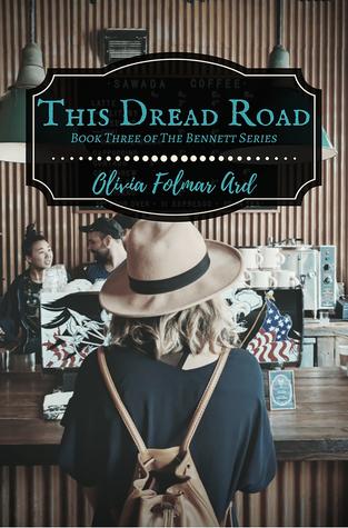 This Dread Road by Olivia Folmar Ard
