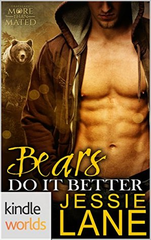 Review: Bears Do It Better by Jessie Lane (@mlsimmons, @JessieLaneBooks, @celiakyle)
