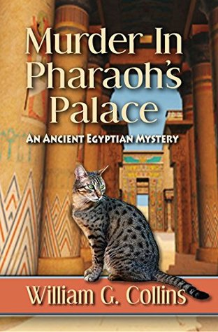 Murder in Pharaoh's Palace: An Ancient Egyptian Mystery