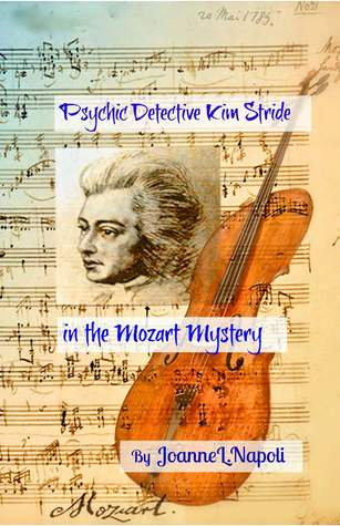 Psychic Detective Kim Stride in the Mozart Mystery