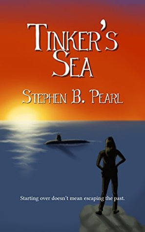 Ebook Tinker's Sea (Tinker books Book 2) by Stephen B. Pearl DOC!