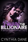 Buying the Billionaire by Cynthia Dane