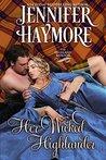 Her Wicked Highlander: A Highland Knights Novella