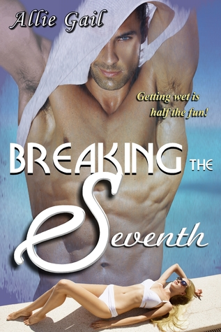Breaking the seventh de Allie Gail 32151087
