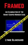 Framed: An Examination of the Nancy Cooper Murder Case