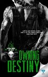 Owning Destiny (Forsaken Sinners MC, #3)