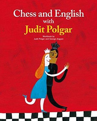 Chess and English with Judit Polgar-Workbook