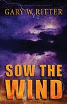 Sow the Wind (Whirlwind #1)