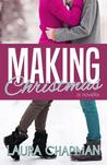 Making Christmas by Laura  Chapman