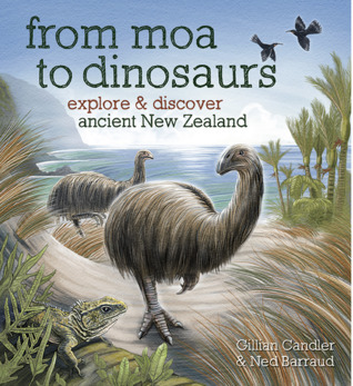 From Moa to Dinosaurs: explore and discover ancient New Zealand
