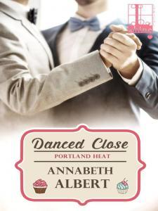 Danced Close (Portland Heat, #6)