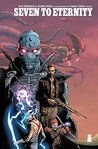 Seven To Eternity #1 by Rick Remender