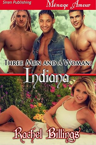 Three Men and a Woman: Indiana