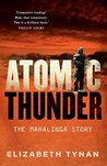 Atomic Thunder: T...