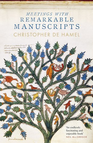 Image result for Meetings with Remarkable Manuscripts by Christopher de Hamel