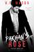 Pakhan's Rose (Pakhan Duet, #1) (Bratva&Cosa Nostra #1)