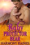 Baby Protector Bear (Who's the Daddy?, #4)