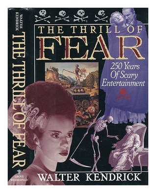 Thrill of Fear: Two-Hundred and Fifty Years of Scary Entertainment