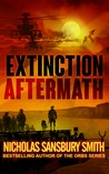 Extinction Aftermath (The Extinction Cycle, #6)