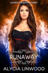 Runaway (Element Preservers, #2)