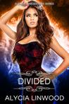 Divided (Element Preservers, #3)