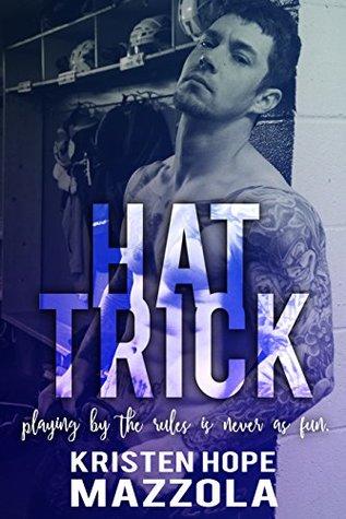 Hat Trick by Kristen Hope Mazzola