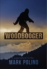Woodbooger (Lizard Wong Book 2)