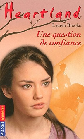 Une question de confiance (Heartland, #30)