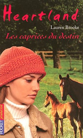 Les caprices du destin (Heartland, #31)
