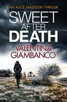 Sweet After Death (Alice Madison, #4)