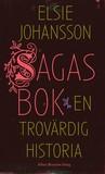 Sagas bok: En trovärdig historia
