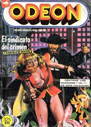 Odeon: El sindicato del crimen y otros relatos gráficos