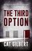 The Third Option (Taylor Morrison Thriller #2)