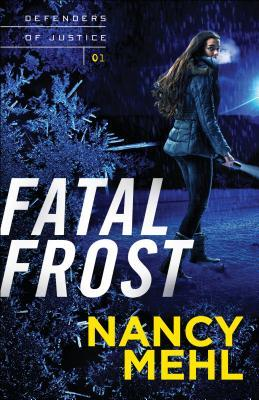 Fatal Frost (Defenders of Justice #1)