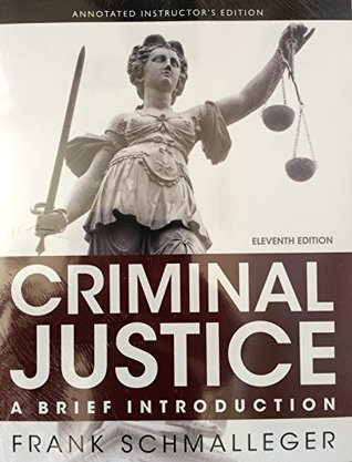 Criminal Justice: A Brief Introduction, 11/E