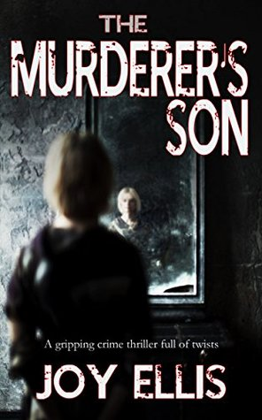 The Murderer's Son (DI Jackman & DS Evans, #1)