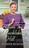 Return to Huckleberry Hill by Jennifer Beckstrand