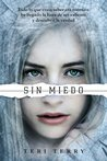 Sin miedo by Teri Terry