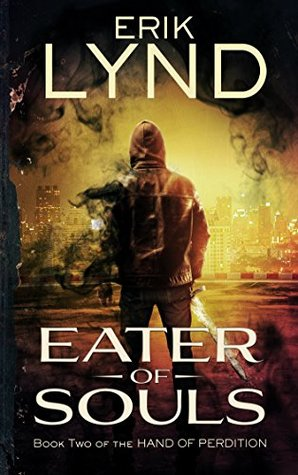 Eater of Souls(The Hand of Perdition 2)