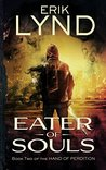 Eater of Souls (Hand Of Perdition #2)