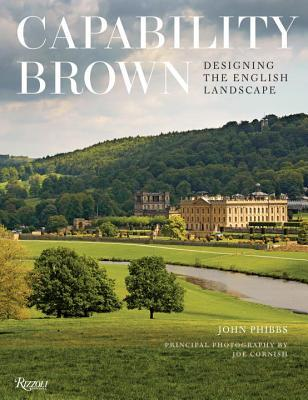Capability brown designing english landscapes and gardens by john 29092996 workwithnaturefo